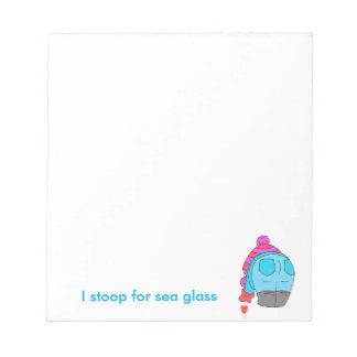I stoop for sea glass, customisable notebook notepad