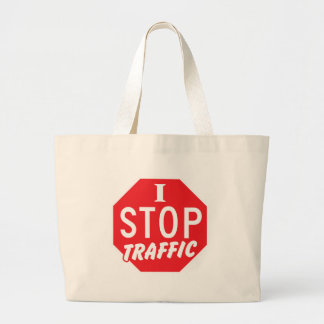 I STOP Traffic with a red stop sign Large Tote Bag