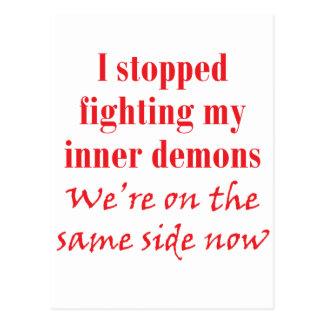 I stopped fighting my inner demons postcard