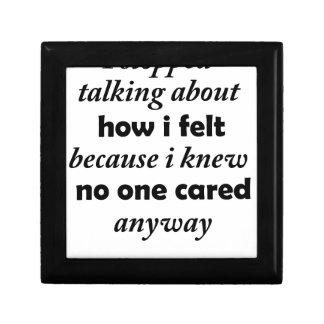 i stopped talking about how i felt because i knew keepsake box