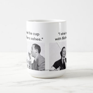 """""""i strained the coffee with Mother's stockings."""" Classic White Coffee Mug"""