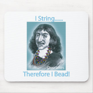 I String Therefore Mouse Pads