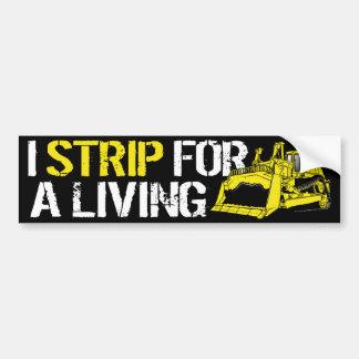 I STRIP FOR A LIVING BUMPER STICKER