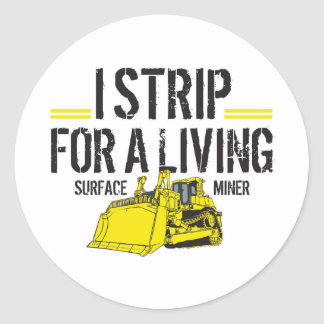 I STRIP FOR A LIVING STICKER