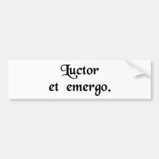 I struggle but I'll survive. Bumper Sticker