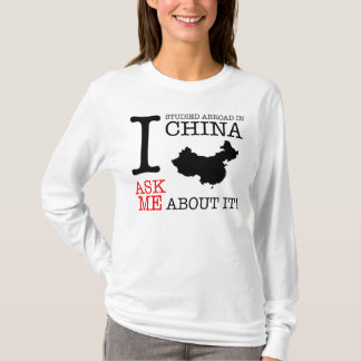 I Studied Abroad in China! T-Shirt