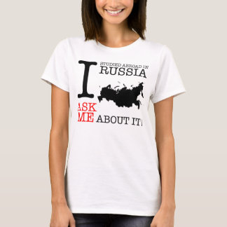 I Studied Abroad in Russia! T-Shirt