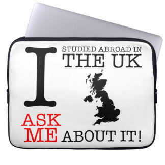 I Studied Abroad in the UK Laptop Sleeve!