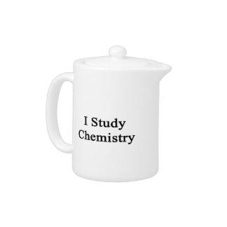 I Study Chemistry