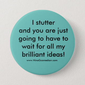 I Stutter Button