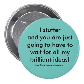 I Stutter Button
