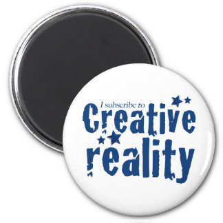 I subscribe to creative reality 2 inch round magnet