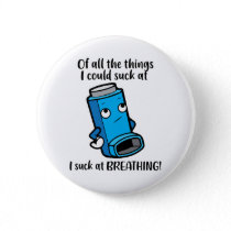 I suck at breathing – Asthma Inhaler Wheezing Button