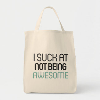 I suck at not being awesome bags