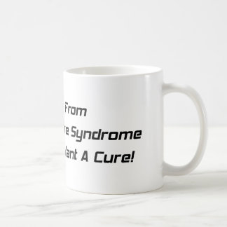 I Suffer From Dirt Bike Syndrome And I Dont What A Classic White Coffee Mug