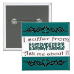 I suffer from Gastroparesis Pin