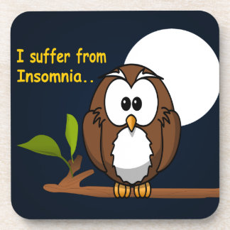 I Suffer from Insomnia Drink Coaster