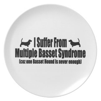 I Suffer From Multiple Basset Syndrome Dinner Plate