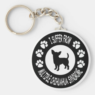 I Suffer From Multiple Chihuahua Syndrome Basic Round Button Keychain