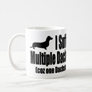 I Suffer From Multiple Dachshund Syndrome Coffee Mug