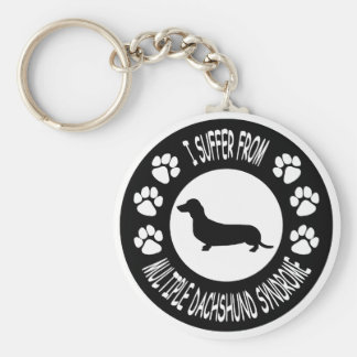 I Suffer From Multiple Dachshund Syndrome Key Chain