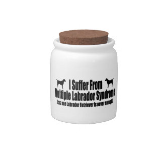 I Suffer From Multiple Labrador Syndrome Candy Jars
