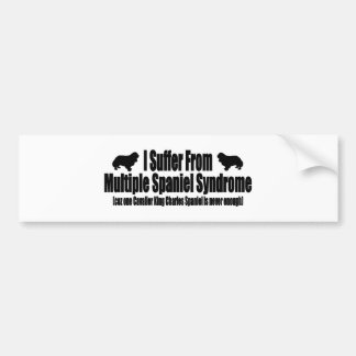 I Suffer From Multiple Spaniel Syndrome Bumper Sticker