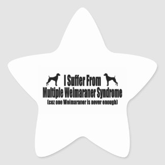 I Suffer From Multiple Weimaraner Syndrome Star Sticker