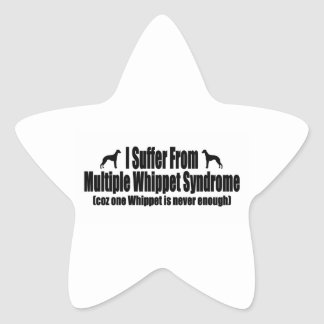 I Suffer From Multiple Whippet Syndrome Star Sticker