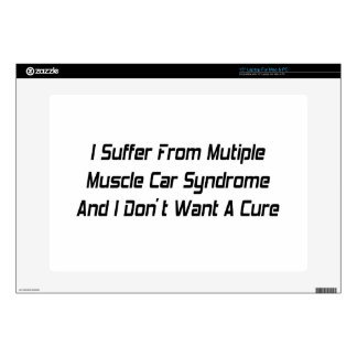 "I Suffer From Mutiple Muscle Car Syndrome And I Do Skin For 15"" Laptop"