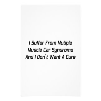 I Suffer From Mutiple Muscle Car Syndrome And I Do Stationery