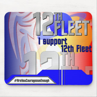 I support 12th Fleet Mouse Pad