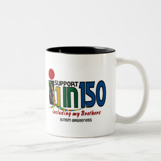 I Support 1 In 150 & My Brothers AUTISM AWARENESS Coffee Mug