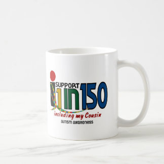 I Support 1 In 150 & My Cousin AUTISM AWARENESS Mug