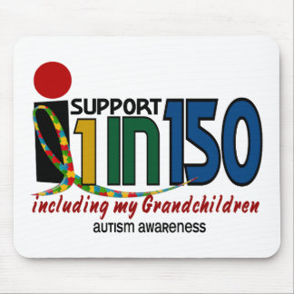 I Support 1 In 150 & My Grandchildren AUTISM Mouse Mats