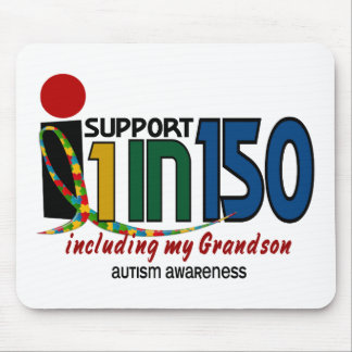 I Support 1 In 150 & My Grandson AUTISM AWARENESS Mouse Mats