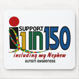 I Support 1 In 150 & My Nephew AUTISM AWARENESS Mouse Mat
