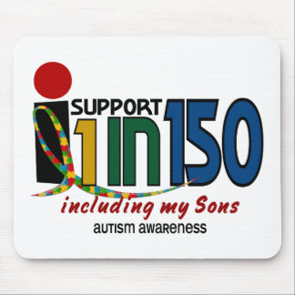 I Support 1 In 150 & My Sons AUTISM AWARENESS Mouse Pads