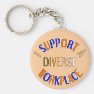 I Support a Diverse Workplace Keychain