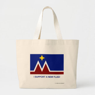 I Support a New Flag for Montana Tote Bag