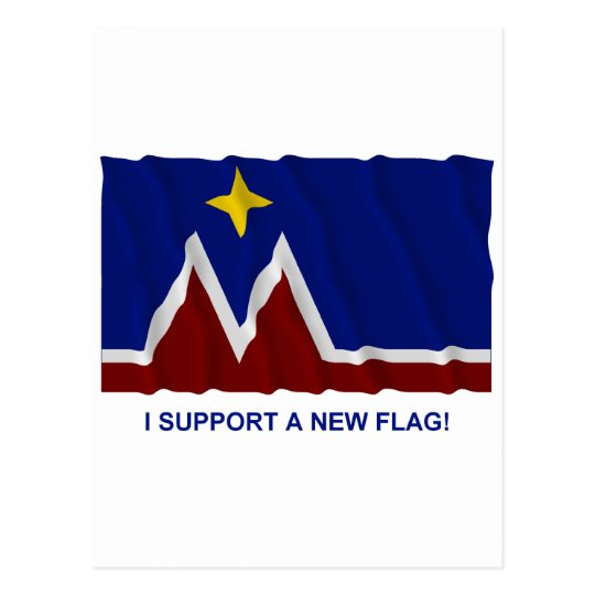 I Support a New Flag for Montana Postcard