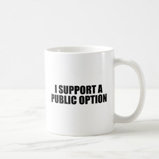 I support a public option mugs