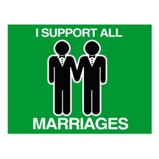 I SUPPORT ALL MARRIAGES EQUALLY GAY - POSTCARD