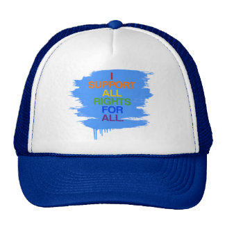 I SUPPORT ALL RIGHTS FOR ALL -.png Hats