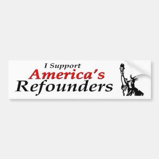 I Support America's Refounders Car Bumper Sticker