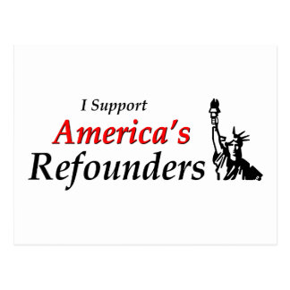 I Support America's Refounders Postcard