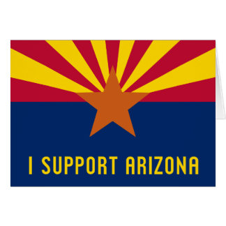 I Support Arizona Card