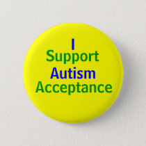 I Support Autism Acceptance Pinback Button