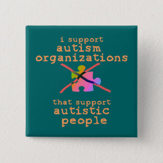 I Support Autism Organizations Buttons