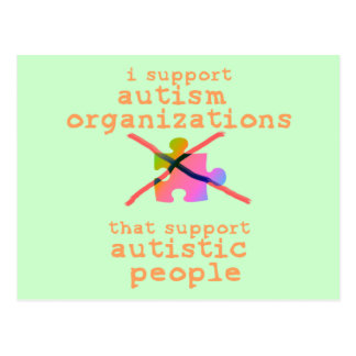 I Support Autism Organizations Postcards